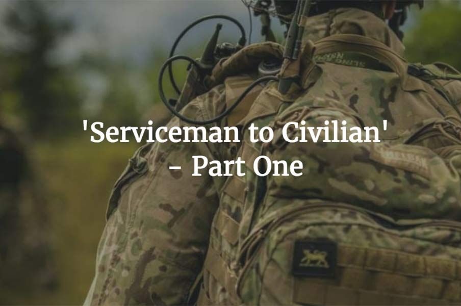 Image for Serviceman to Civilian - Part 1: My Journey Begins