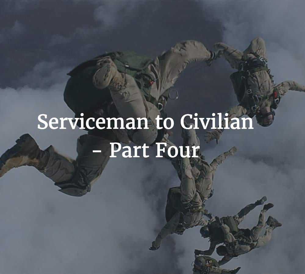 Image for Serviceman to Civilian - Part 4: The 'Fear' Phase