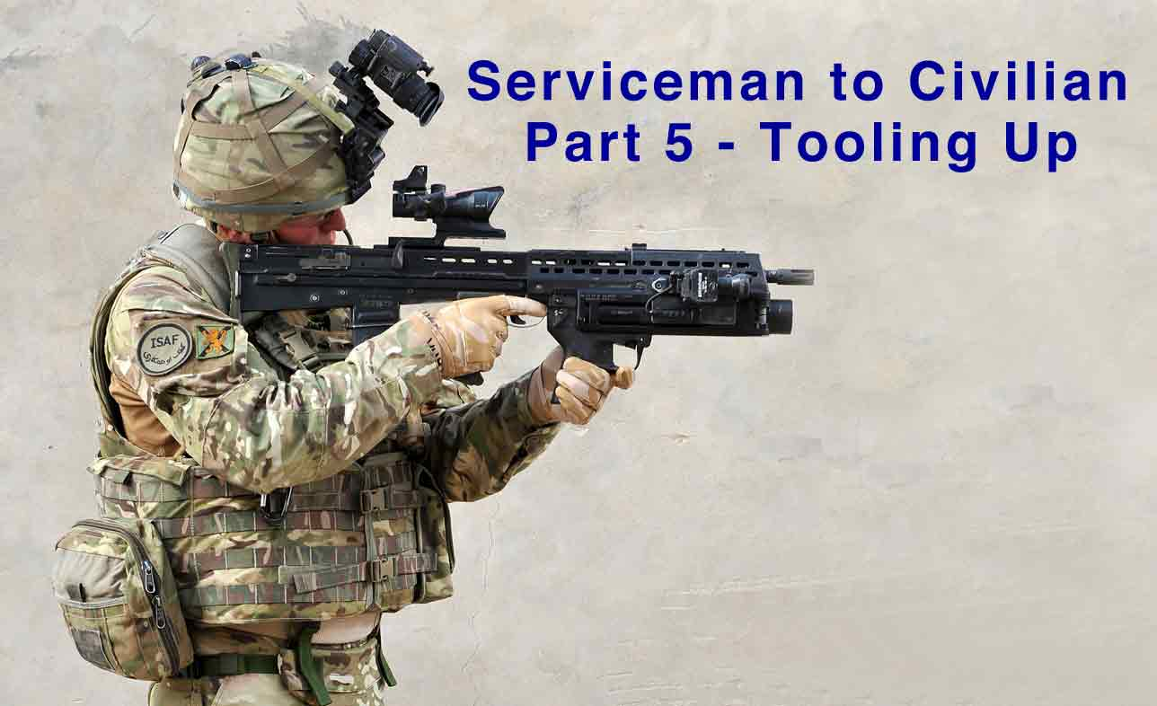 Image for Serviceman to Civilian - Part 5: Tooling Up